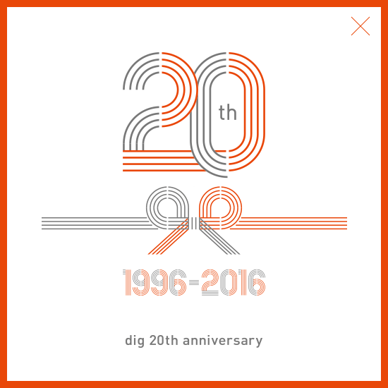 dig 20th anniversary
